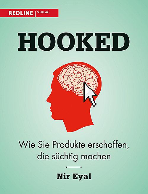 """Hooked"" von Nir Eyal"